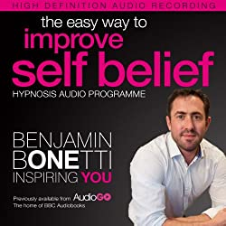 The Easy Way to Improve Self Belief with Hypnosis