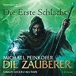 Die erste Schlacht (Die Zauberer 2)   Michael Peinkofer