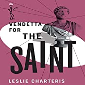 Vendetta for the Saint: The Saint, Book 37 | Leslie Charteris