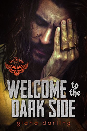 Welcome to the Dark Side (The Fallen Men Book 2) by [Darling, Giana]
