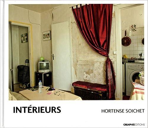 Lire en ligne Intérieurs : Logements à la Goutte-d'or pdf, epub ebook