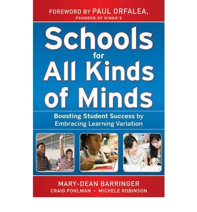 Schools for All Kinds of Minds: Boosting Student Success by Embracing Learning Variation (Hardback) - Common