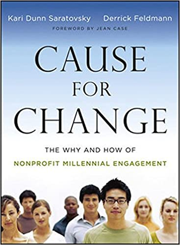 Cause for Change: The Why and How of Nonprofit Millennial
