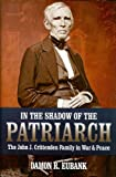 In the Shadow of the Patriarch, Damon R. Eubank, 0881461512