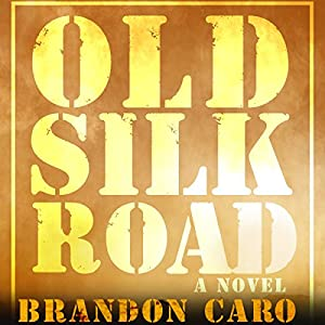 Old Silk Road Audiobook
