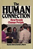 The Human Connection, Bolt, Martin and Myers, David G., 0877849137