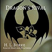 Dragon's Rival: The Dragon and the Scholar, Book 3 | H. L. Burke