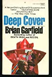 Deep Cover, Brian Garfield, 0449236013