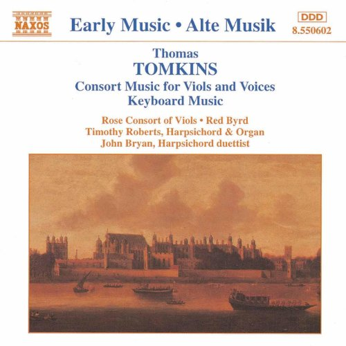 - Tomkins: Consort Music For Viols And Voices