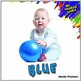 Blue, Nicole Pristash, 143589314X
