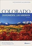 Colorado Environmental Law Handbook (State Environmental Law Handbooks)