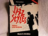 Jazz Styles : History and Analysis, Gridley, Mark C., 0135092175