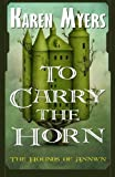 To Carry the Horn: The Hounds of Annwn (Volume 1)