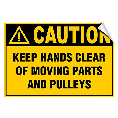 Caution Keep Hands Clear Of Moving Parts And Pulleys LABEL DECAL STICKER Sticks to Any -
