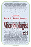 Careers: Microbiologist, A. L. French, 1499383649