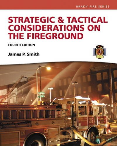 Strategic & Tactical Considerations on the Fireground (4th Edition) (Strategy and Tactics)