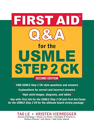 First Aid Q&A for the USMLE Step 2 CK, Second Edition (First Aid USMLE)