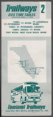 - Tamiami Trailways Bus Time Tables 4/3 1974
