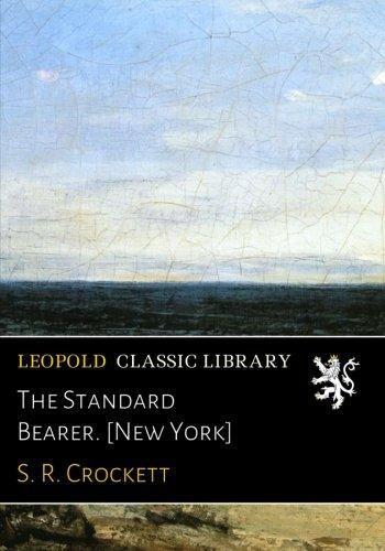 The Standard Bearer. [New York] PDF