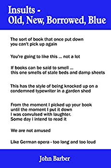 Insults - Old, new, borrowed, blue by [Barber, John]