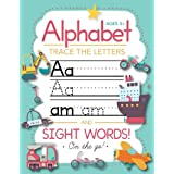 Trace Letters Of The Alphabet and Sight Words (On The Go): Preschool Practice Handwriting Workbook: Pre K, Kindergarten and K