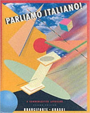 Parliamo Italiano - a Communicative Approach (Italian Edition)