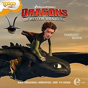 Familienbande (Dragons - Die Reiter von Berk 10) Hörspiel