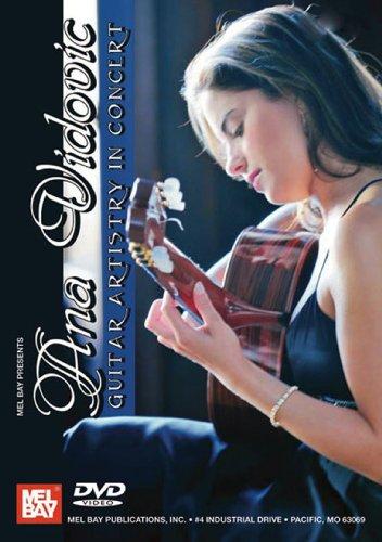 Ana Vidovic Guitar Artistry in Concert