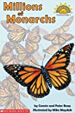 Millions of Monarchs, Connie Roop and Peter Roop, 0439439655