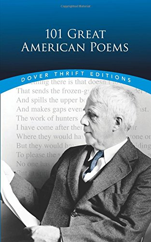 101 Great American Poems (Dover Thrift Editions) (Best Poets And Poems)