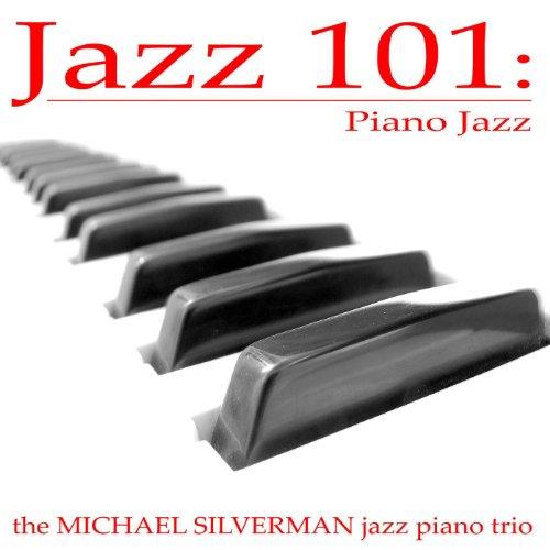 Jazz 101: Piano Jazz (Deluxe E...