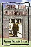 Escape from Andersonville, Napoleon Bonaparte Graham, 1425780903