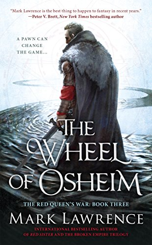 The Wheel of Osheim (The Red Queen's War) by [Lawrence, Mark]