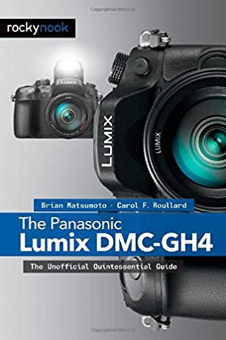 the panasonic lumix dmc gh4 the unofficial quintessential guide rh amazon com G2 Rifle G2 Rifle