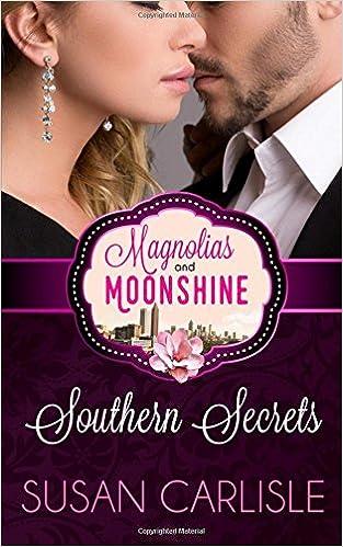 Southern Secrets: A Magnolias and Moonshine Novella Book 12 (Volume 12)