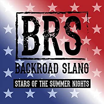 Stars Of The Summer Nights By Backroad Slang On Amazon Music