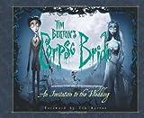 Tim Burton's Corpse Bride: An Invitation To The Wedding
