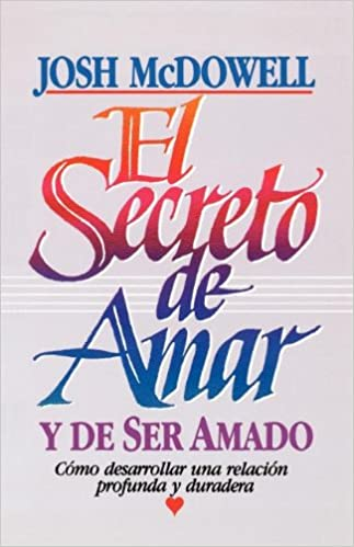 Descarga gratuita de libros de epub El Secreto de Amar 0881132713 PDF MOBI