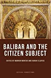 img - for Balibar and the Citizen Subject (Critical Connections) book / textbook / text book
