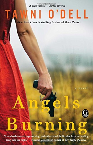 Angels Burning by Tawni O'Dell (2016-01-05)
