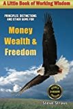 Money, Wealth and Freedom, Straus, Steve, 0972174737