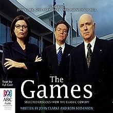 The Games Radio/TV Program by John Clarke, Ross Stevenson Narrated by  full cast