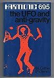 Harmonic 695: U.F.O. and Antigravity