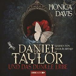 Daniel Taylor und das dunkle Erbe (Daniel Taylor 1)