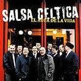 Salsa Celtica : El agua de la vida [Import anglais]