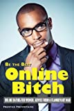 Be the Best Online Bitch, Prentice Prefontaine, 1492700789
