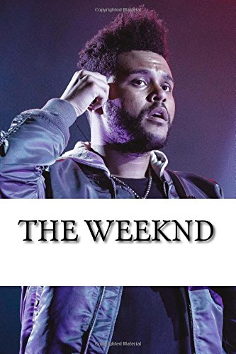 The Weeknd: A Biography: Nick Collins: 9781983827884: Amazon