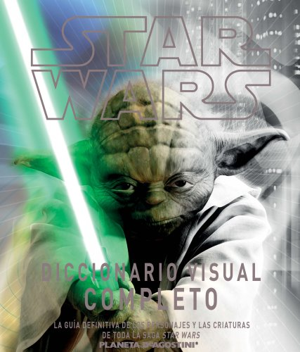 Star Wars Complet visual Dictionary