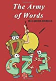 The Army of Words, Luis Garcia Orihuela, 1611969344