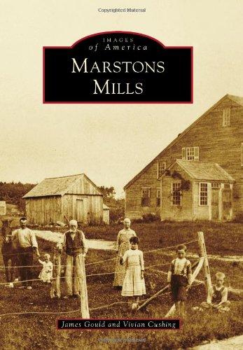 Read Online Marstons Mills (Images of America) pdf